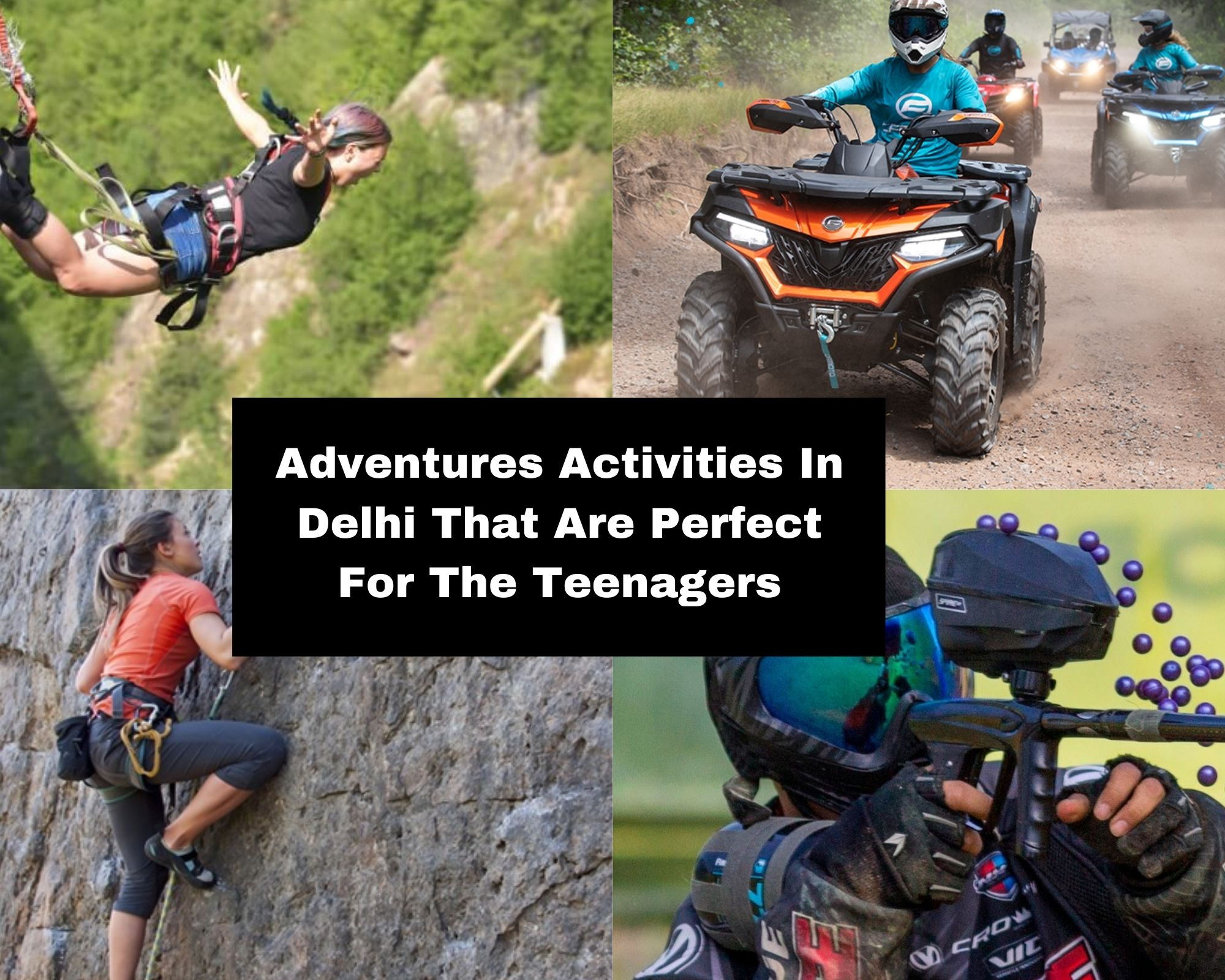 Adventures Activities In Delhi That Are Perfect For The Teenagers