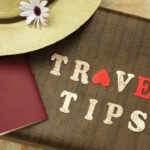 Travel Tips Every Newbie Needs to Know